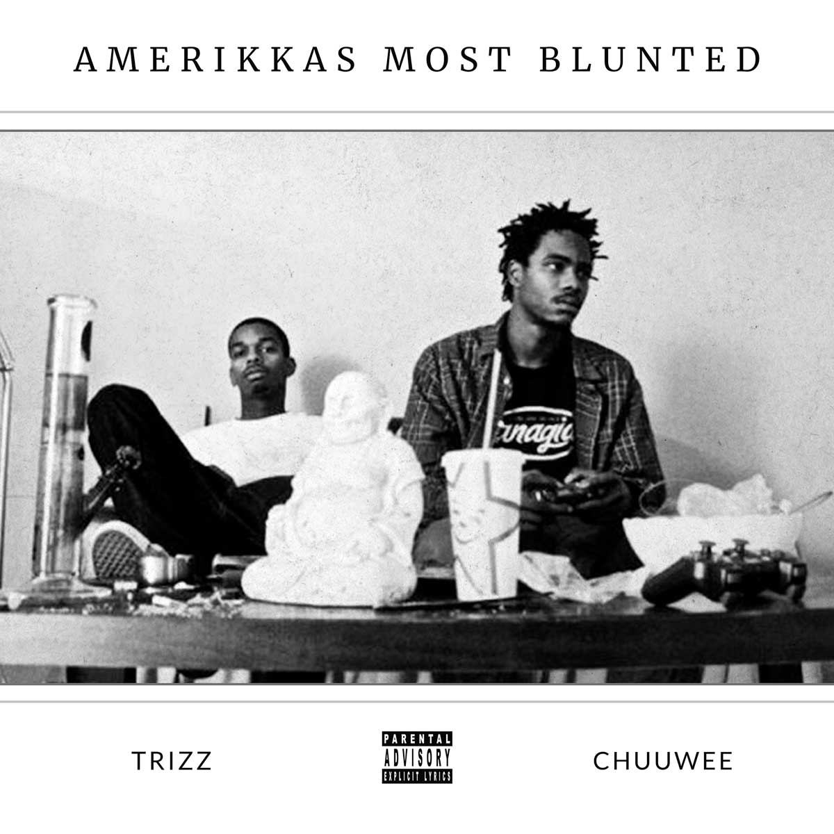 Chuuwee & Trizz - AmeriKKa's Most Blunted