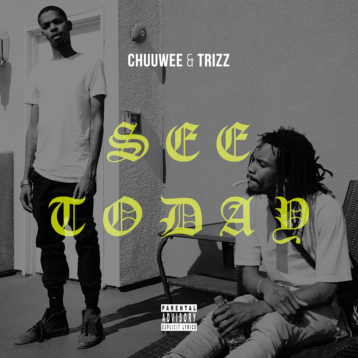 Chuuwee & Trizz - See Today