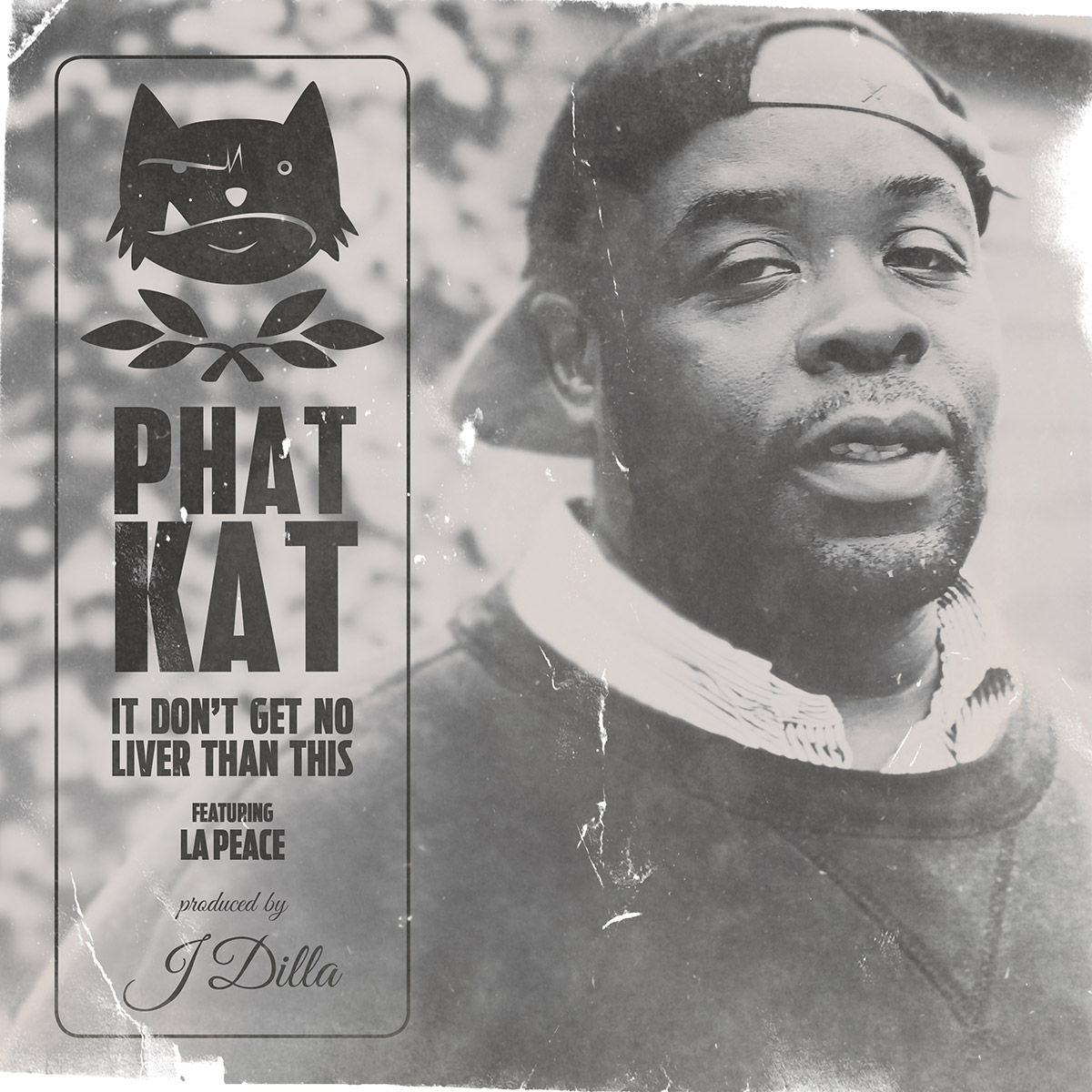 Phat Kat - It Don't Get No Liver Than This